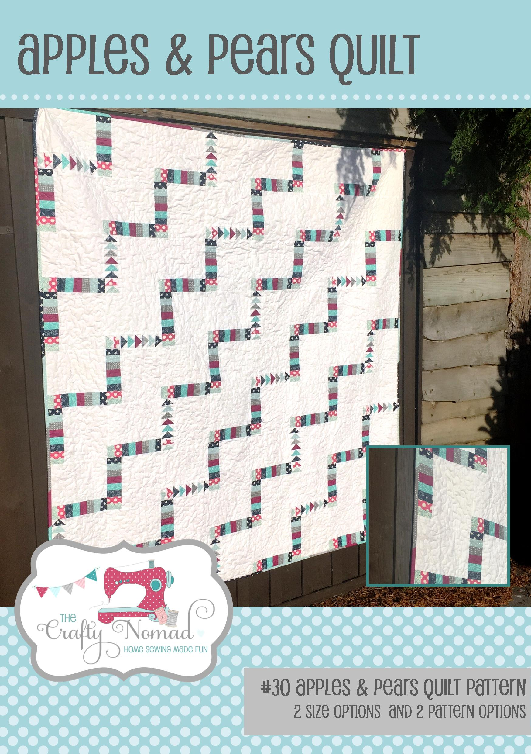 The Crafty Nomad Apples and Pears Quilt Pattern, 4 options from Beginner to more advanced options
