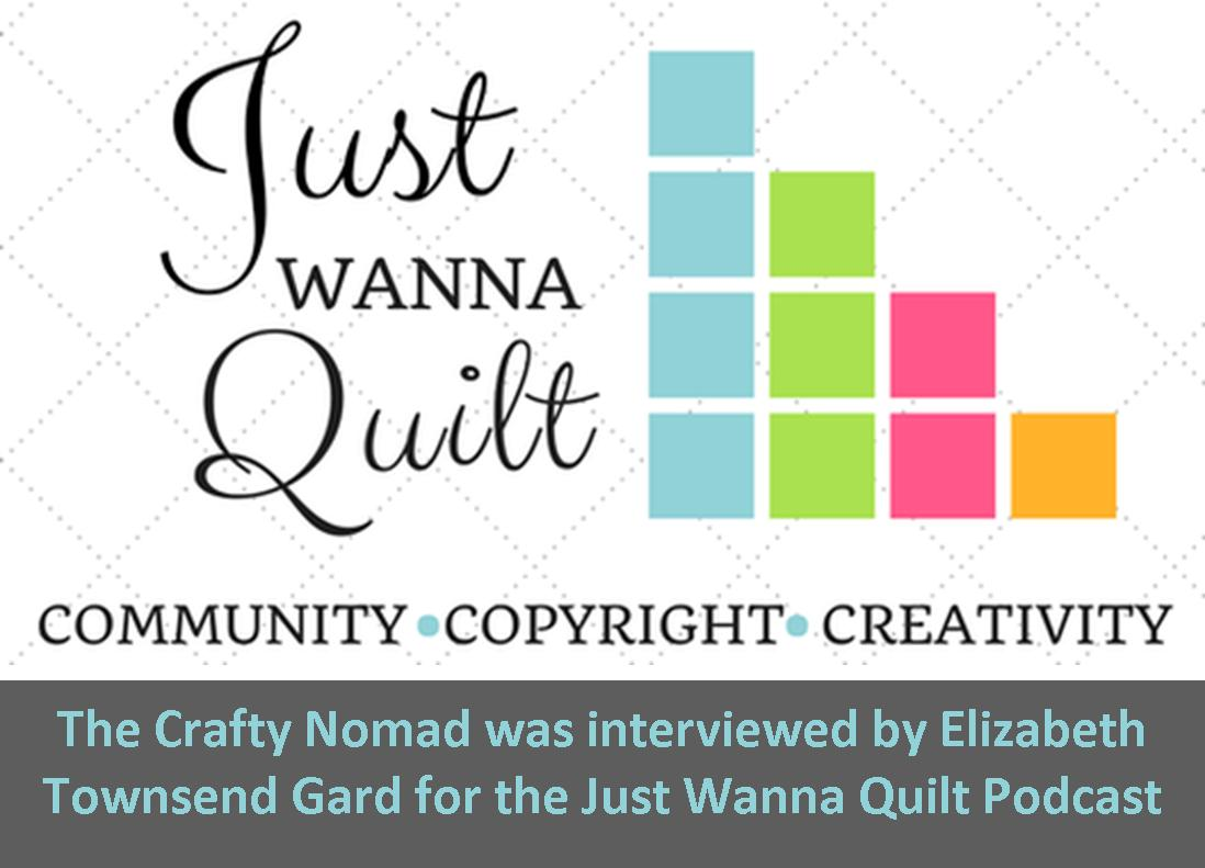 Just Wanna Quilt Podcast May 2018