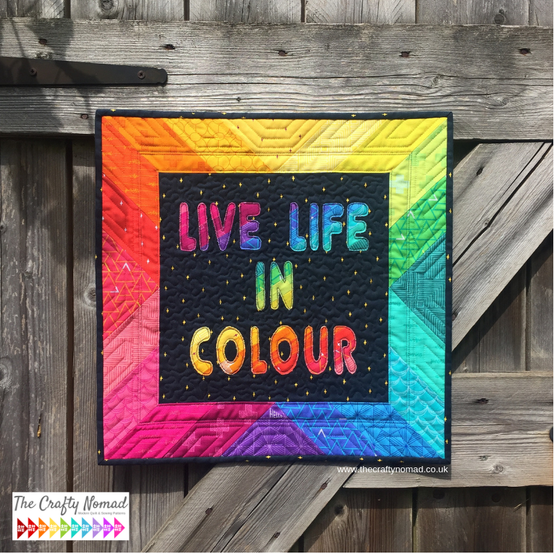 The Crafty Nomad Jo Westfoot Live Life in Colour Focal point mini quilt with Good Vibes Only fabric Shayla wolf