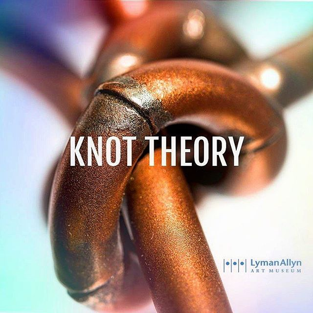 TONIGHT! Join us from 5-7pm at the Lyman Allyn Art Museum for an Opening Reception of Gilbert Boro's exhibition: Knot Theory!✨