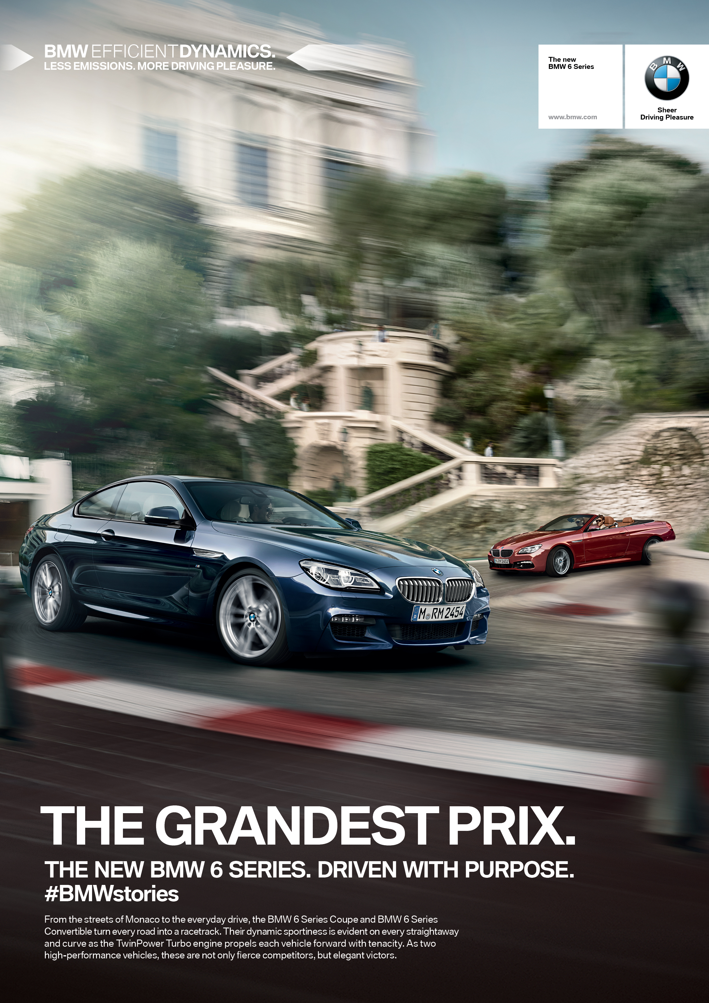 BODY COPY   From the streets of Monaco to the everyday drive, the BMW 6 Series Coupe and the BMW 6 Series Convertible turn every road into a racetrack. Their dynamic sportiness is evident on every straightaway and curve as the TwinPower Turbo engine propels each vehicle forward with tenacity. As two high-performance vehicles, these are not only fierce competitors, but elegant victors.