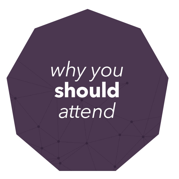 Why You Should Attend