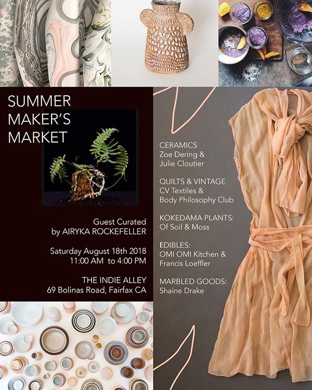 Head over to Marin next weekend and check out the Summer Maker's Market guest curated by Airyka Rockefeller with some of her favorite female Bay Area Artists and chefs. It's a great line up with some unique finds and artisan food. Check out new handcrafted coworking space @theindiealley while you are there. @airykarock . @jgcloutier @zoedering @body.philosophy.club @shainedrake @omiomi_kitchen @cv_textiles @francisloeffler @ofsoilandmoss #fairfax #marin #summer #makersmarket #craft #ceramics #textiles #indiealley