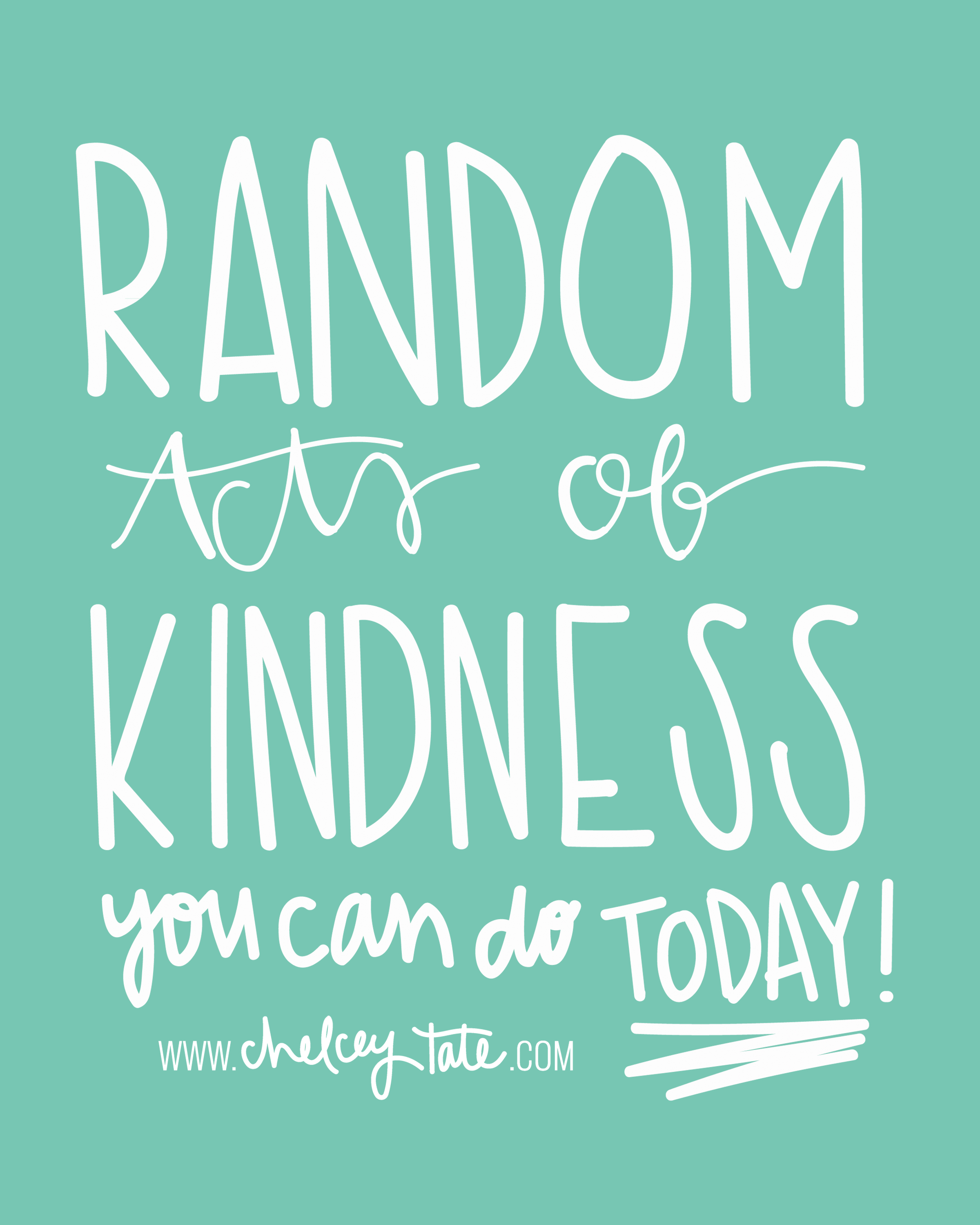 25 Easy Random Acts of Kindness You Can Start Doing Today!  chelceytate.com
