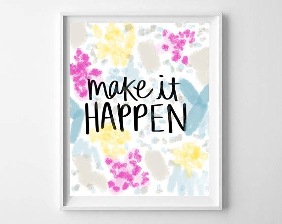 Make It Happen | Fresh Off The Press! www.chelceytate.com