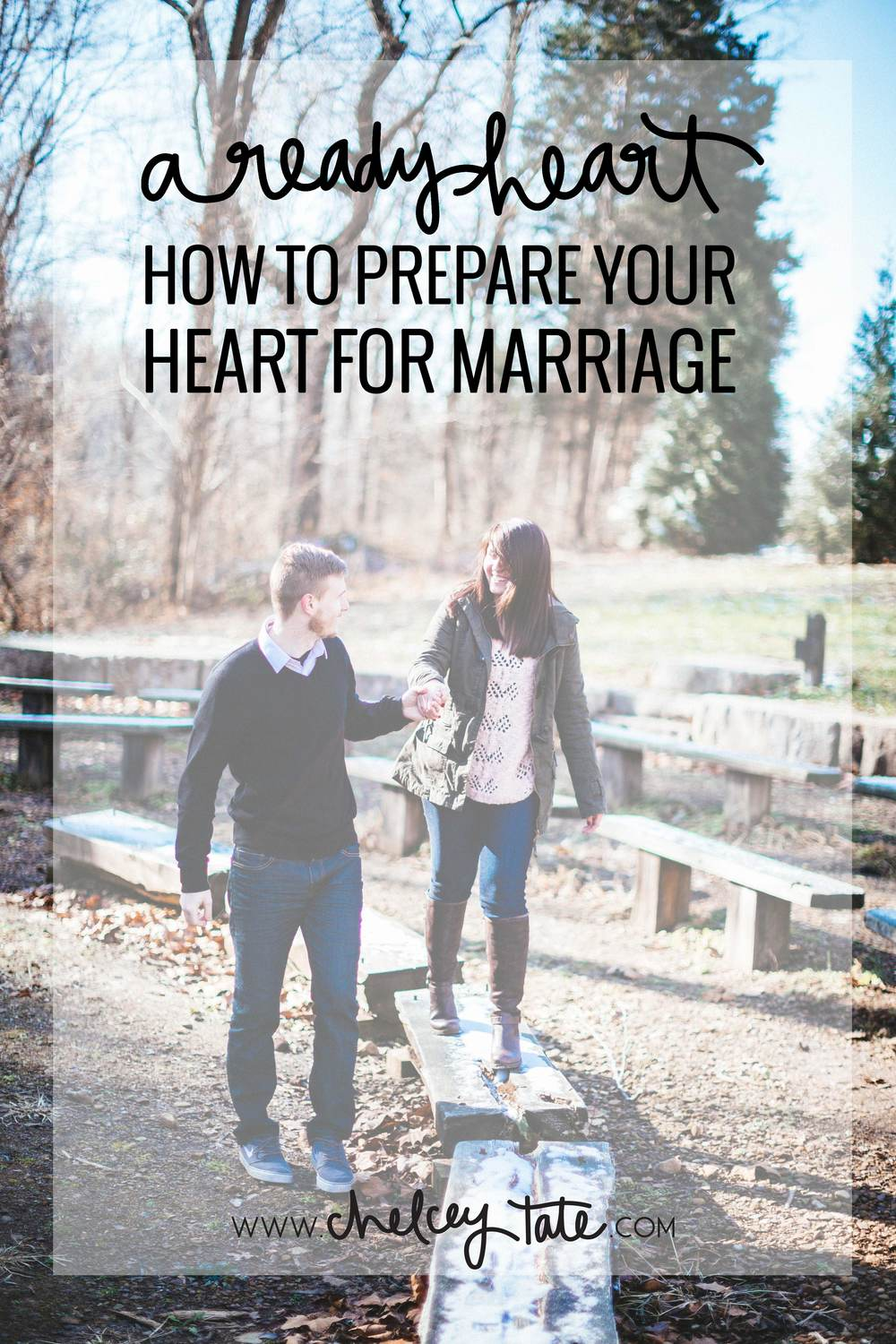 A Ready Heart - Preparing Your Heart For Marriage www.chelceytate.com