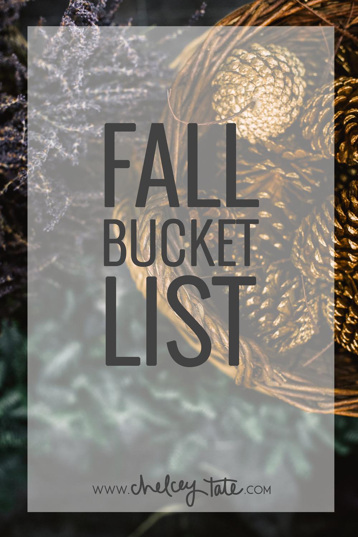 Fall Bucket List www.chelceytate.com