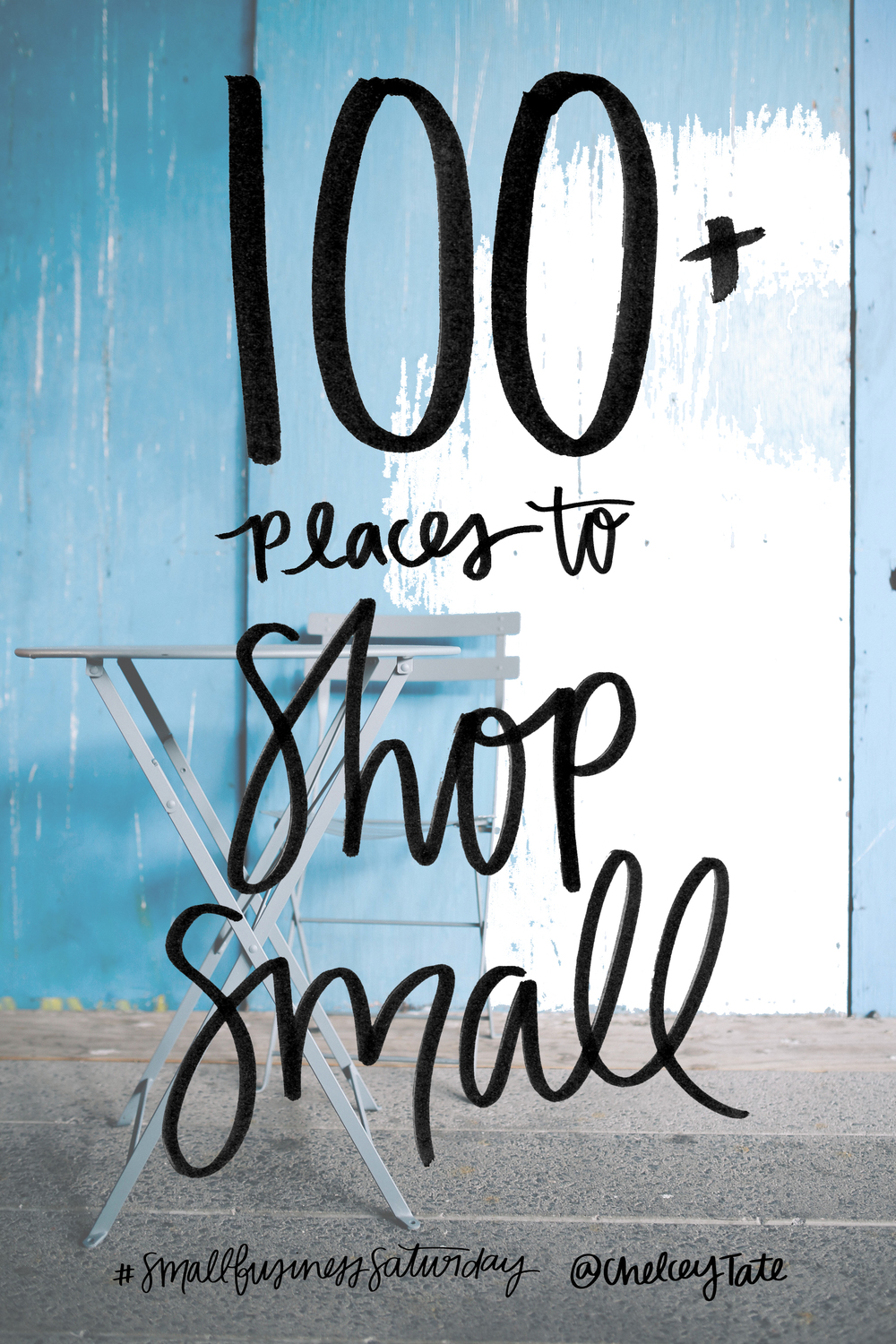 100 Places To Shop Small www.chelceytate.com