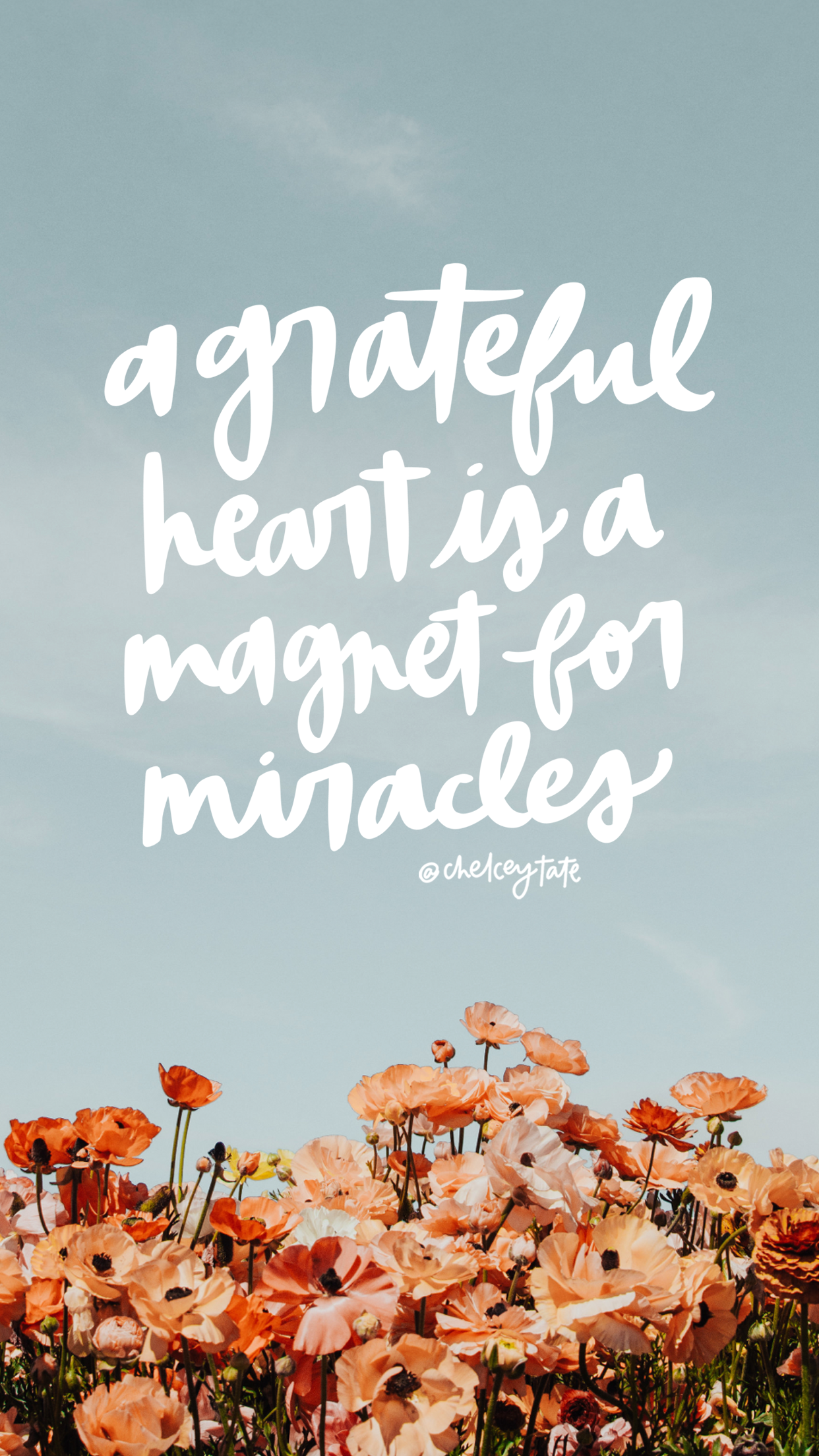 A Grateful Heart Is A Magnet For Miracles iPhone Wallpaper Daily Love Note by Chelcey Tate via chelceytate.com