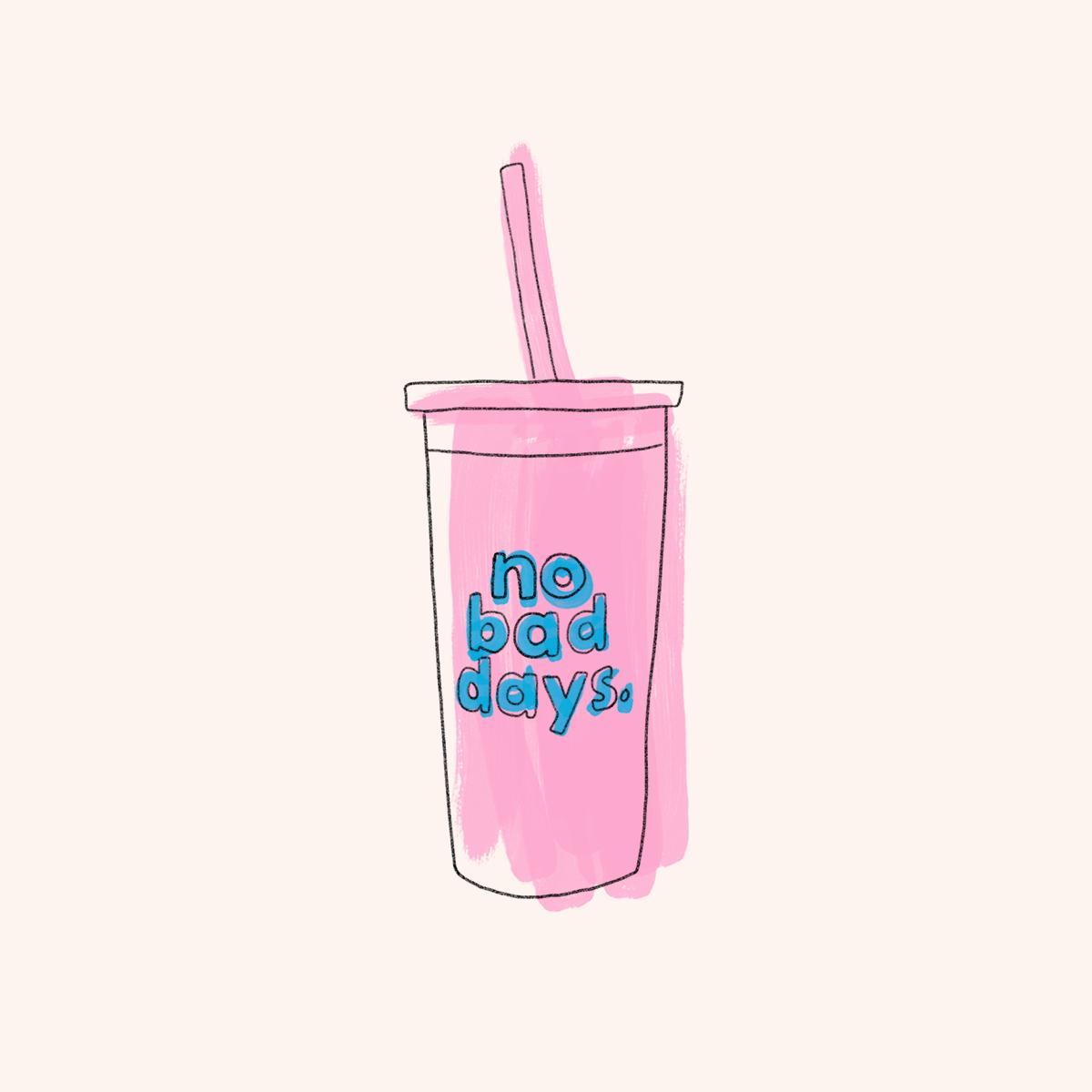No Bad Days Cup_Bando.png