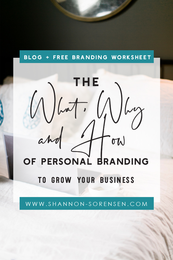 2019-08-28 What Why and How of Personal Branding Shannon Sorensen Blog.jpg