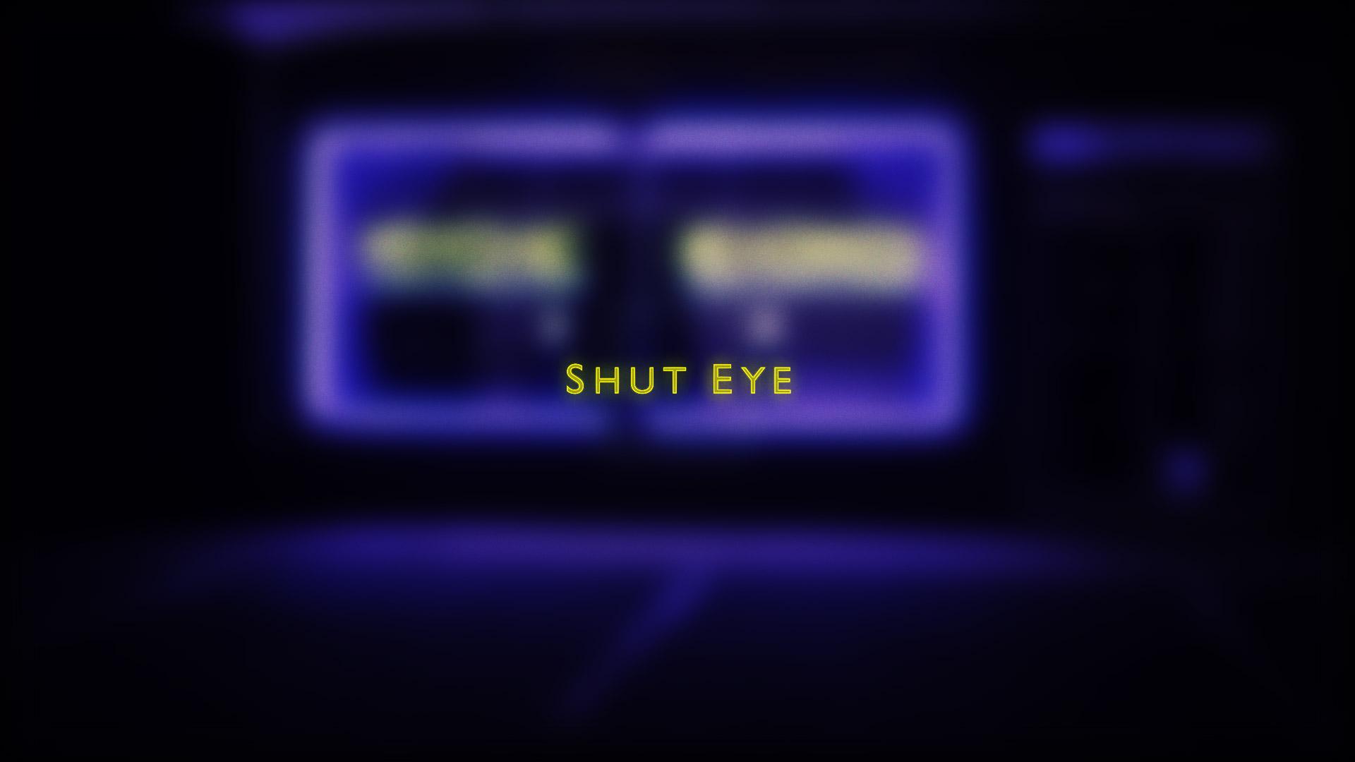 tcgstudio-shut-eye-main-title-v3_00001.jpg