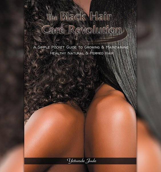 Black Hair Care Revolution by Yetunde Jude