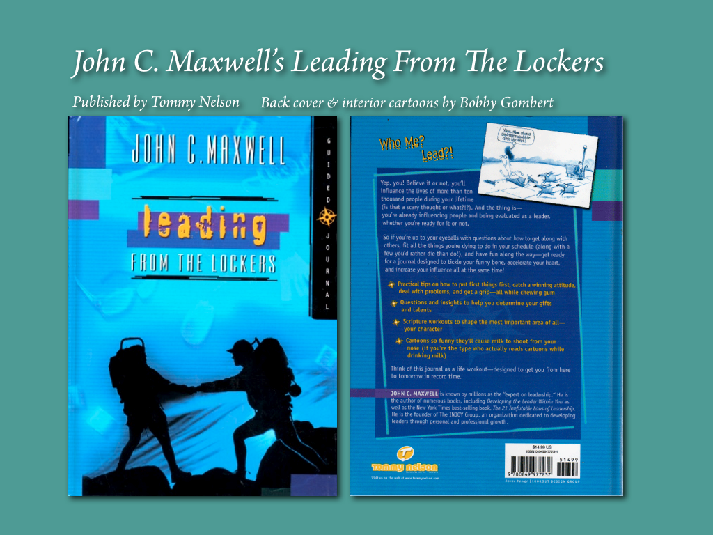 John C. Maxwell's Leading From The Lockers