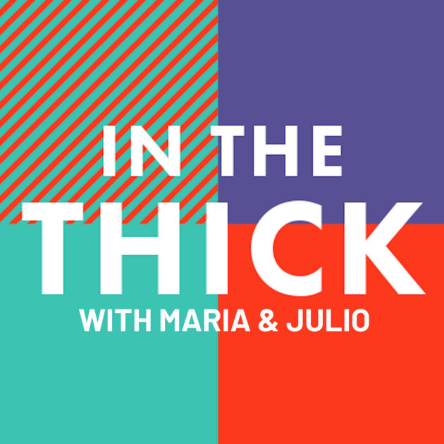 In The Thick for Futuro Media Group - Developed and Produced from concept to podcast