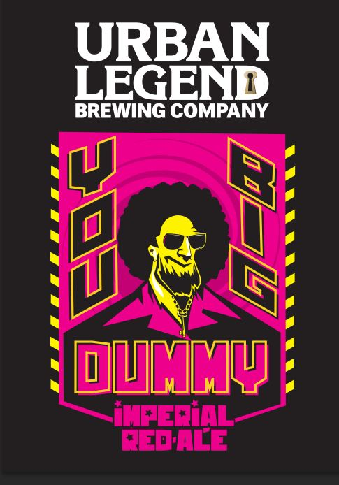 Urban Legend Brewing Company's You Big Dummy Imperial Red Ale