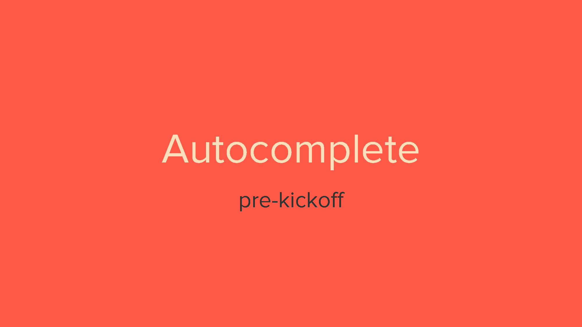 Autocomplete - a search utility [Pre-kickoff]_Page_01.png