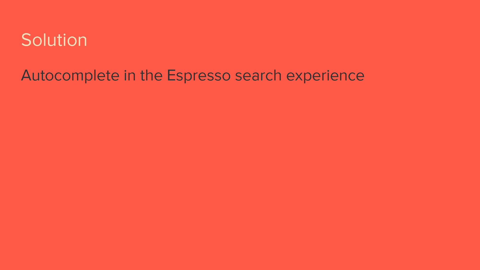 Autocomplete - a search utility [Pre-kickoff]_Page_04.png