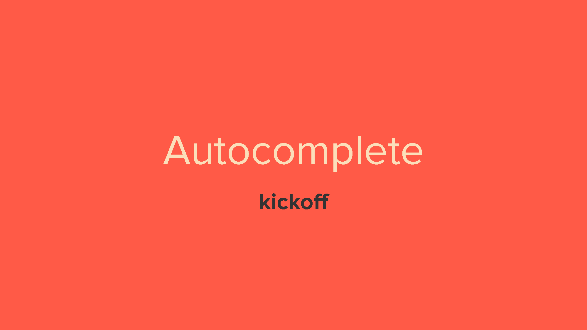 Autocomplete - a search utility [kickoff]_Page_01.png