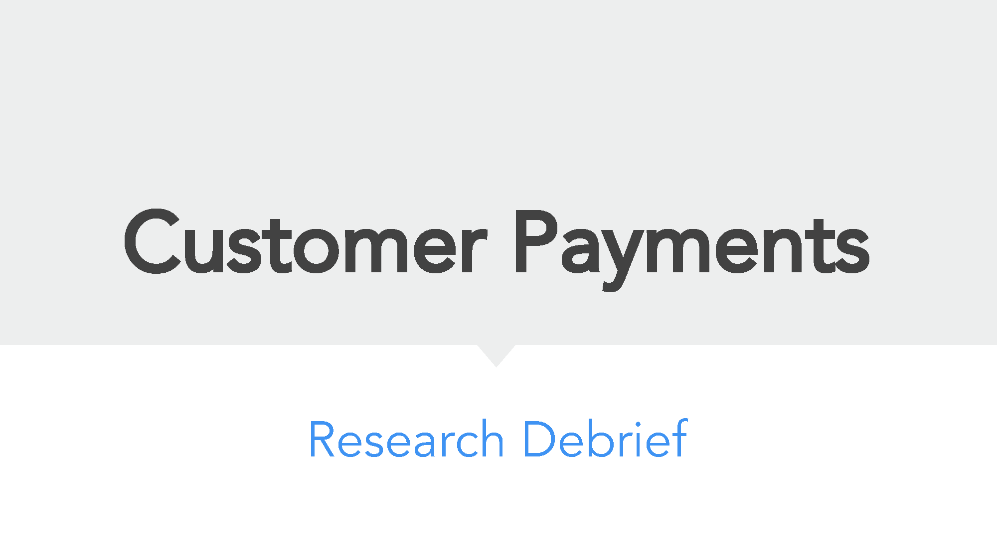 Payments Research - Customer Experience_Page_01.png