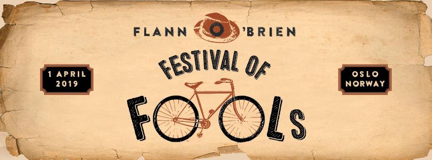 FLANN O'BREIN FESTIVAL OF FOOLS