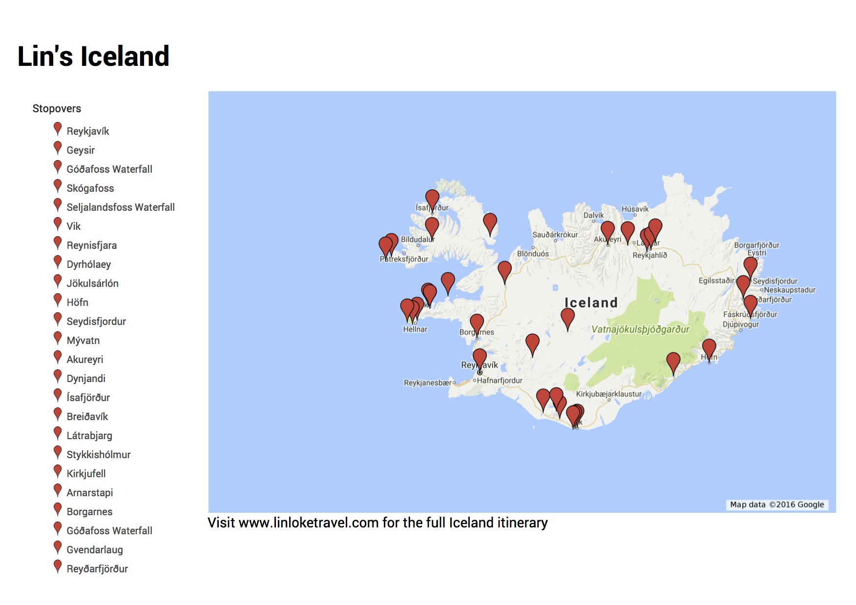 Scroll down to the bottom of the page to obtain to the link for Lin's Iceland Google MyMaps.