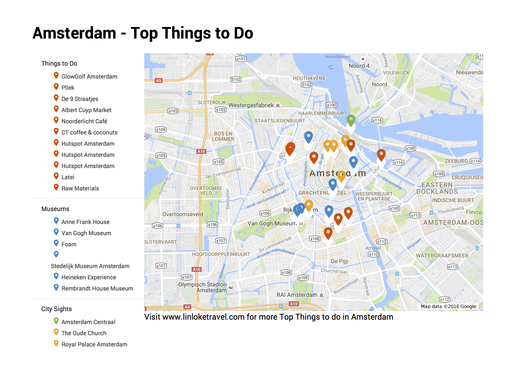 Scroll to the bottom for the link to my Top Things to Do in Amsterdam Google My Map