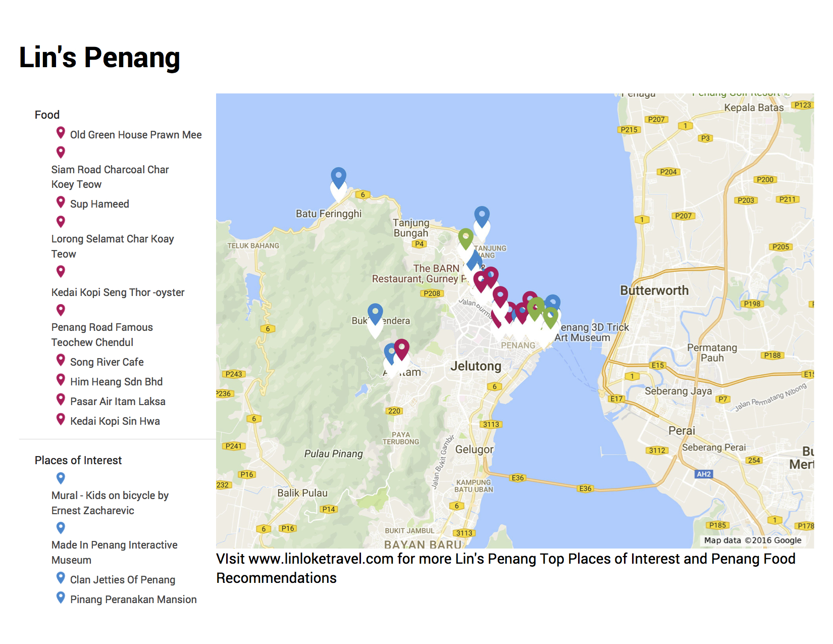 Scroll to the bottom for the link to access my Google My Maps for my Penang Recommendations