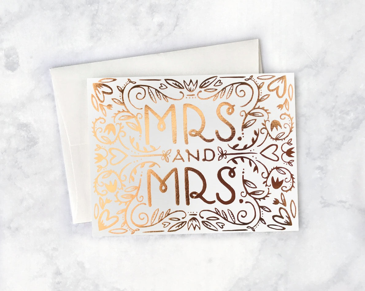 Mrs. and Mrs. Wedding Greeting Card by Idlewild Co .