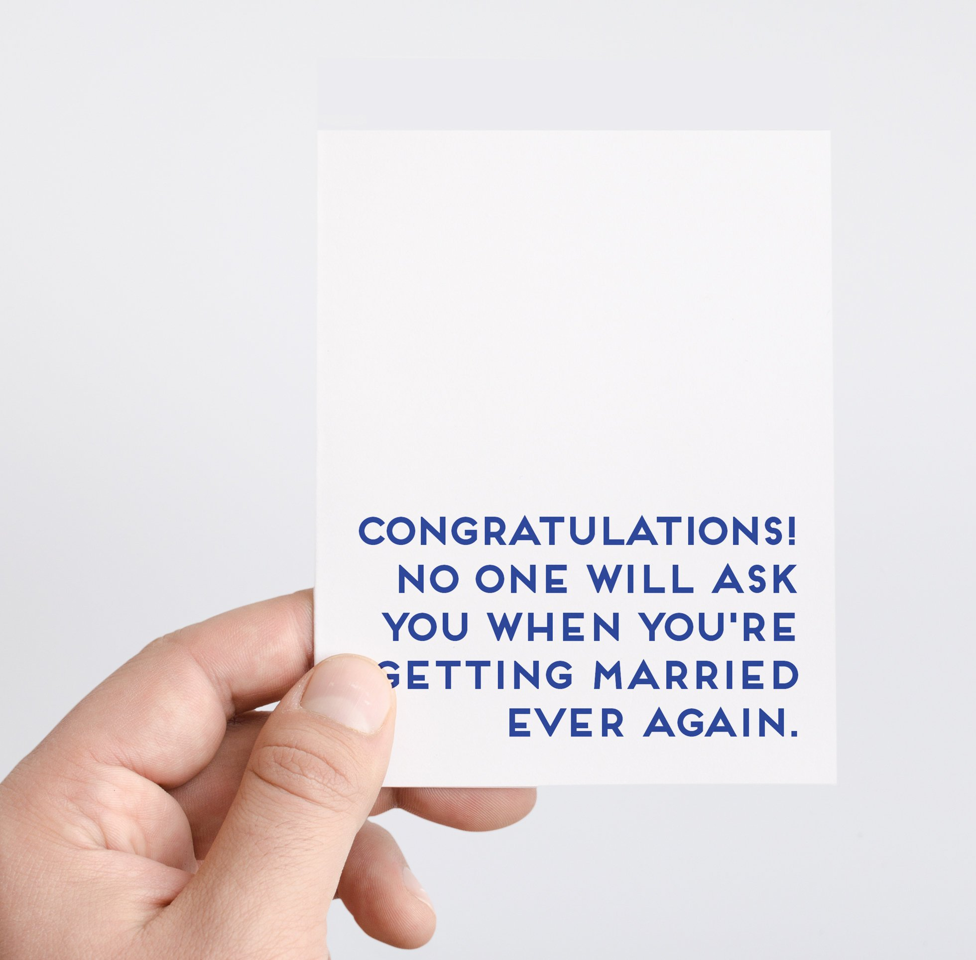 No One Will Ask Again Wedding Greeting Card by Spade Stationery