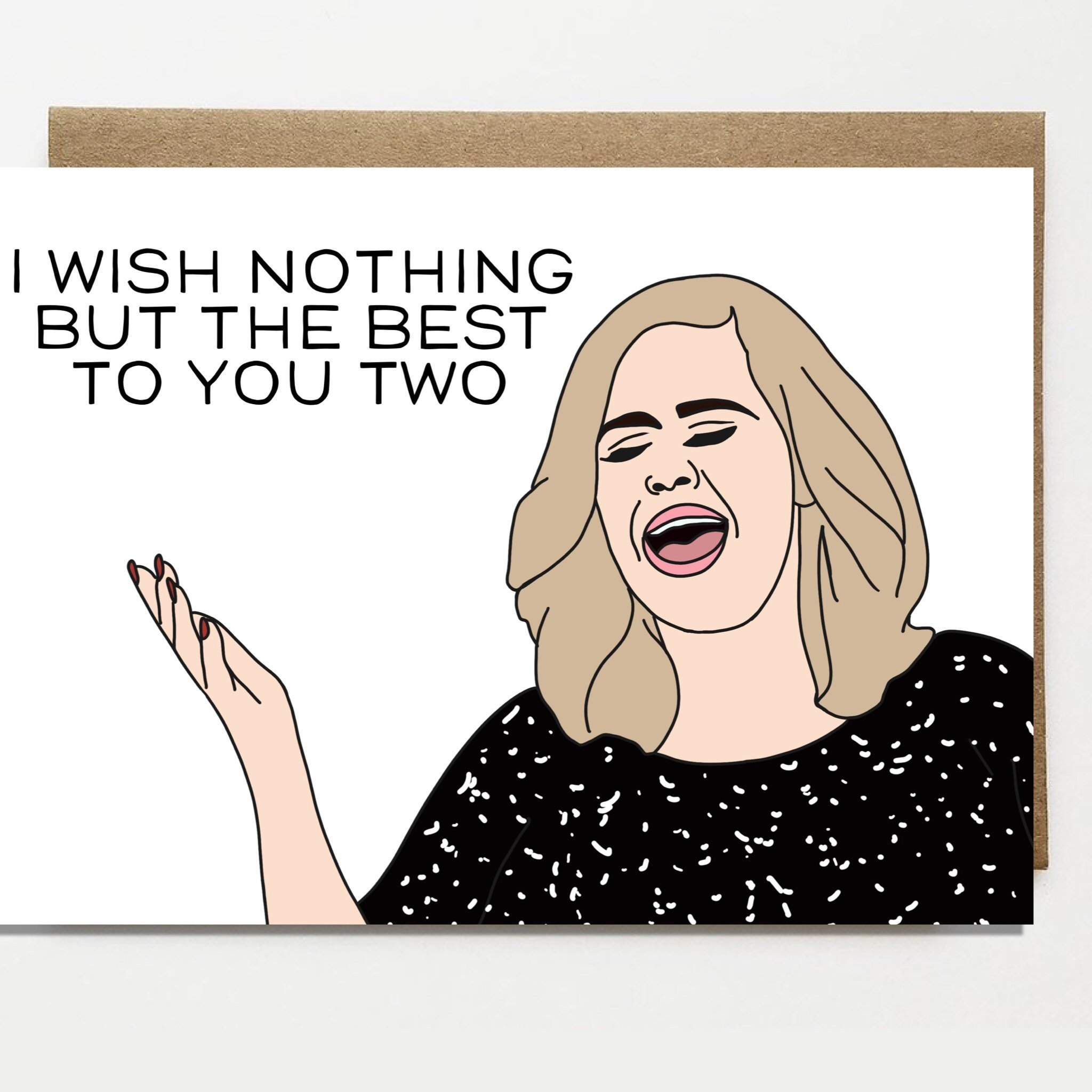 Adele Best Wishes Wedding Greeting Card by Wildest Closet
