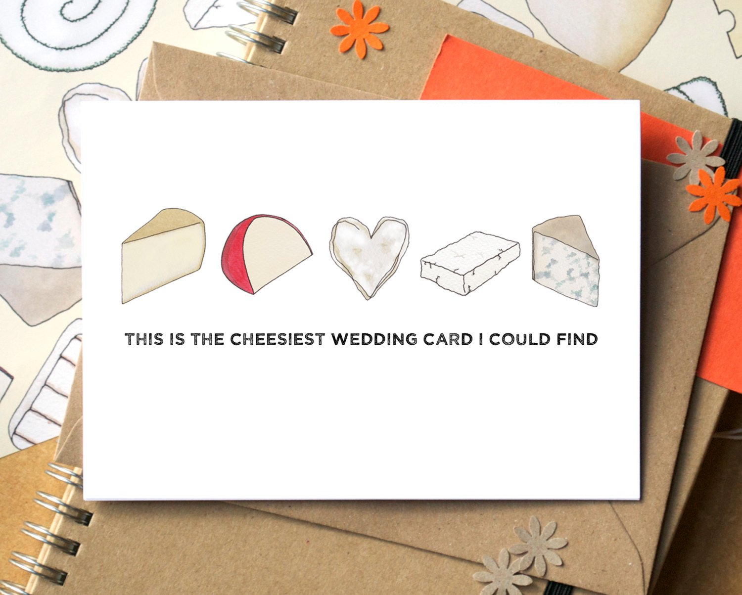 Cheesiest Wedding Greeting Card by Becka Griffin