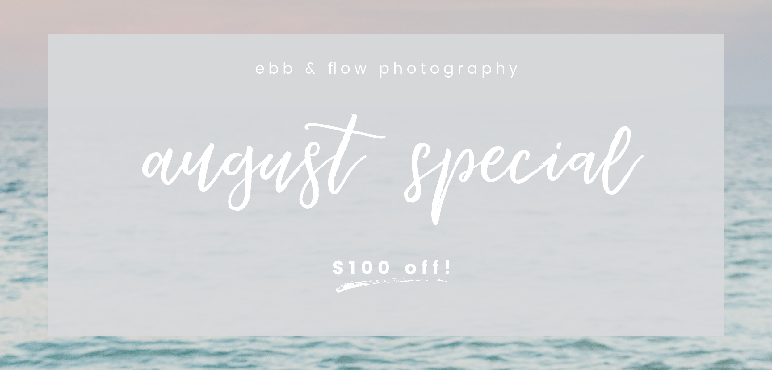 ebb and flow photography summer special