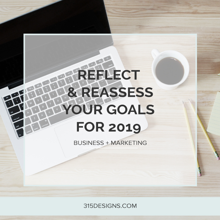 REFLECT-AND-REASSESS-YOUR-GOALS-FOR-2019.jpg