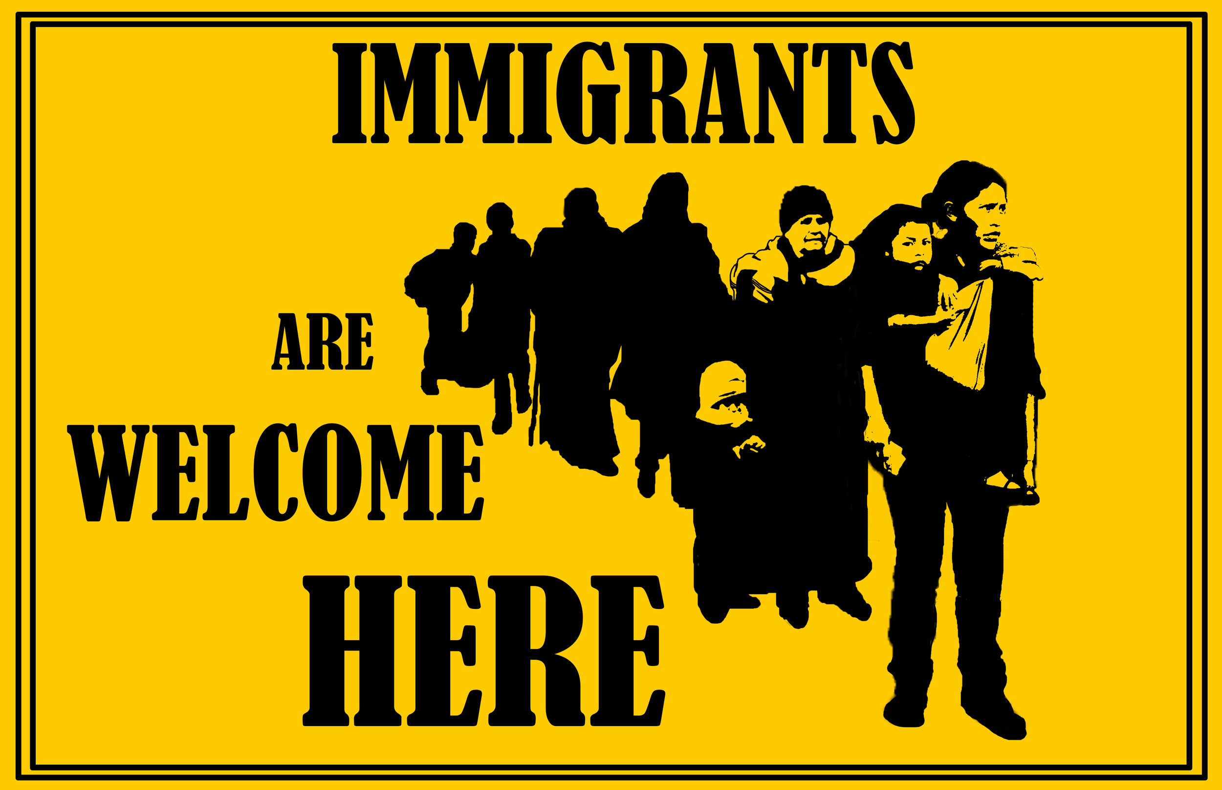 immigrants are welcome here.jpg
