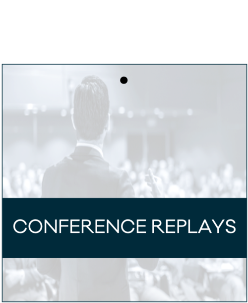 Copy of CONFERENCE REPLAYS