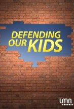 Defending our kids.jpg