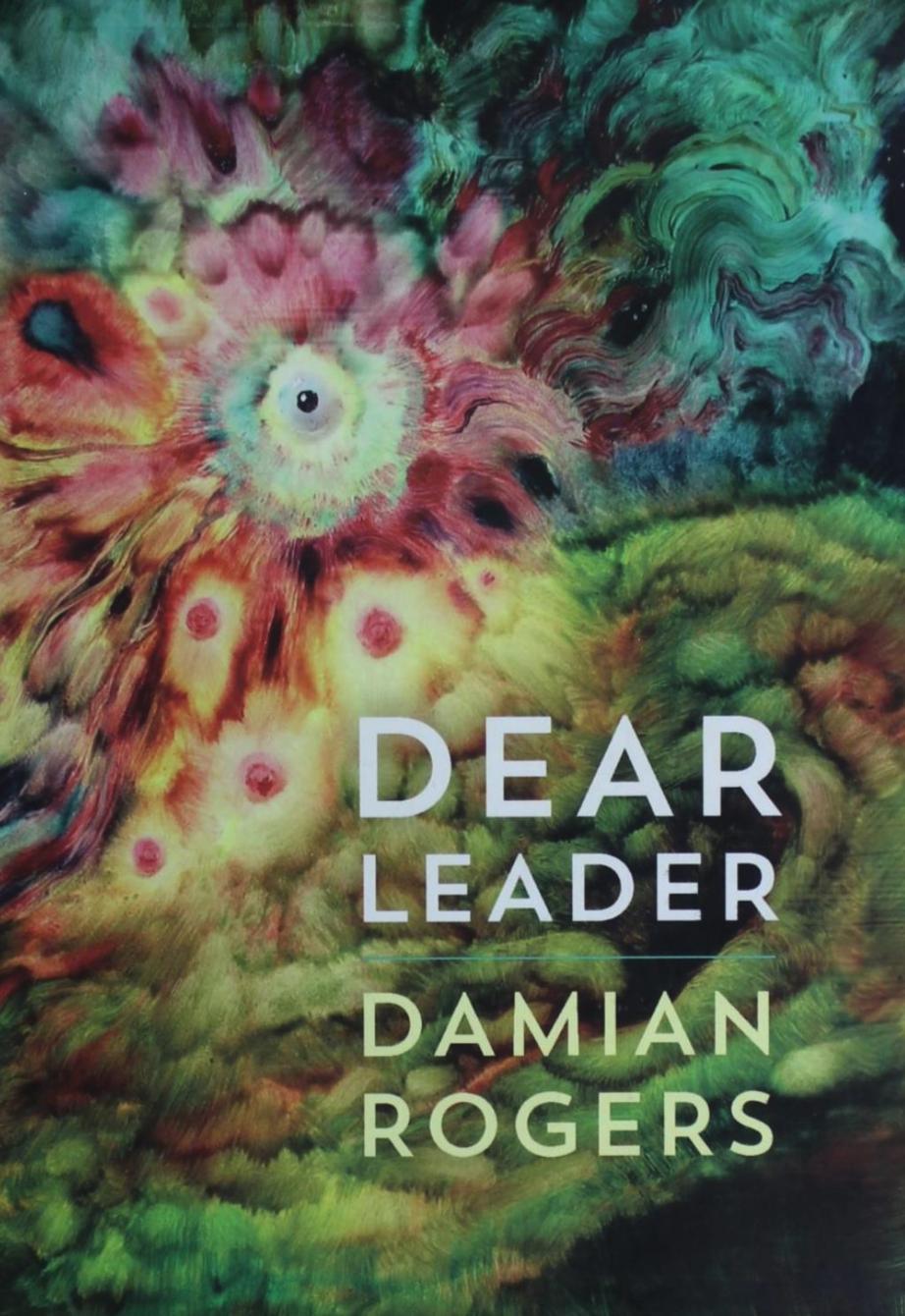 Dear Leader, Damian Rogers