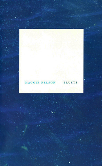 bluets-maggie-nelson-cover.jpg