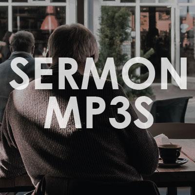 sermon mp3s