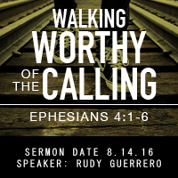 Walking Worthy of the Calling