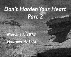 Dont Harden Your Heart, Part 2