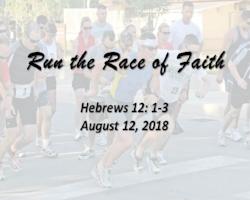 8.12.18 Run the Race of Faith.jpg