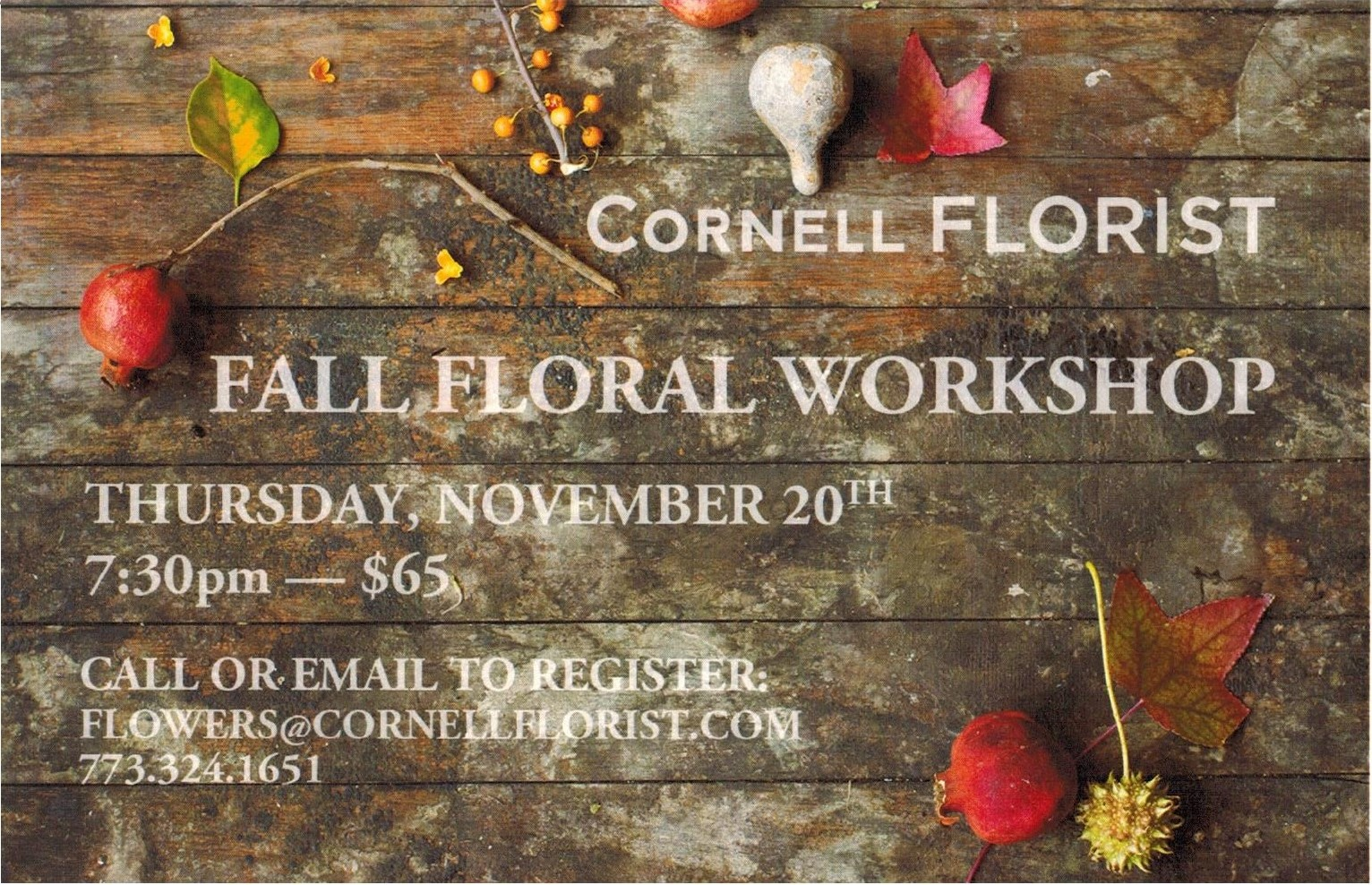 A few spots left for our autumn workshop -- we'll be using lots of foliage, berries, and seed pods to make a seasonal and fun arrangement for your holiday table. Call or e-mail to hold your spot!