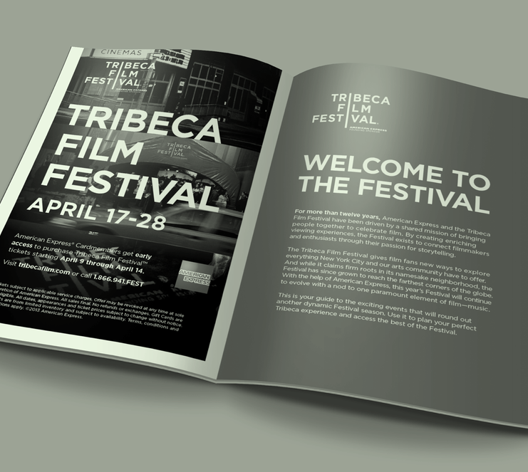 2013 Tribeca Film Festival Official Guide - Client: American Express for Momentum WorldwideRole: WordsAD: Kyle MahanCD: Ward Williams| print |