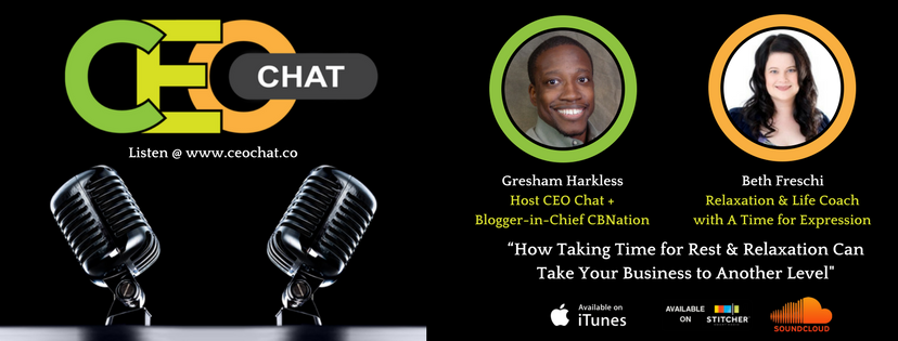 https://ceochat.podbean.com/e/chat-25-how-taking-time-for-rest-relaxation-can-take-your-business-to-another-level/