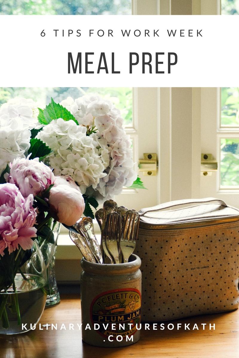 Tips for Work Week Meal Prep