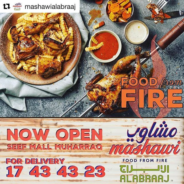 @mashawialabraaj is officially open in Seef Mall Muharraq (near Gate 1 & 2). Experience food from fire today! 🔥🔥 ・・・ Al Abraaj is proud to bring you Mashawi! This new concept introduces authentic simple local flavours mainly from the grill.  Now Open in Seef Mall Muharraq near Gate 1 & 2.  الأبراج فخوره بتقديم لكم مطعم مشاوي! مفهوم جديد يقدم فيه أطباق أصلية مشوية.  مفتوح الأن سيف المحرق بالقرب من بوابة 1 و 2.  #AlAbraaj #Seef #Muharraq #Grills #Mashawi #Bahrain