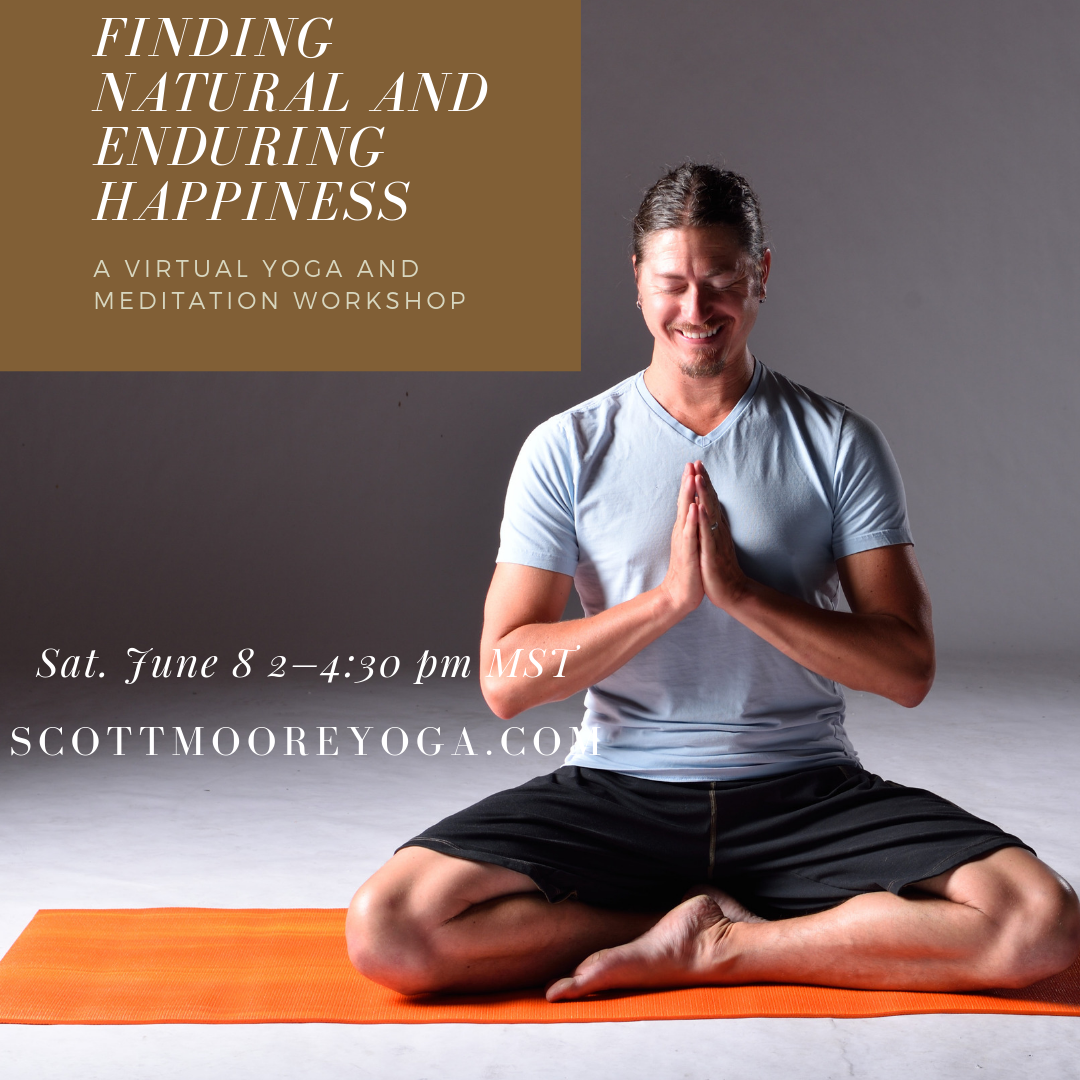 Happiness — Blog — Scott Moore Yoga
