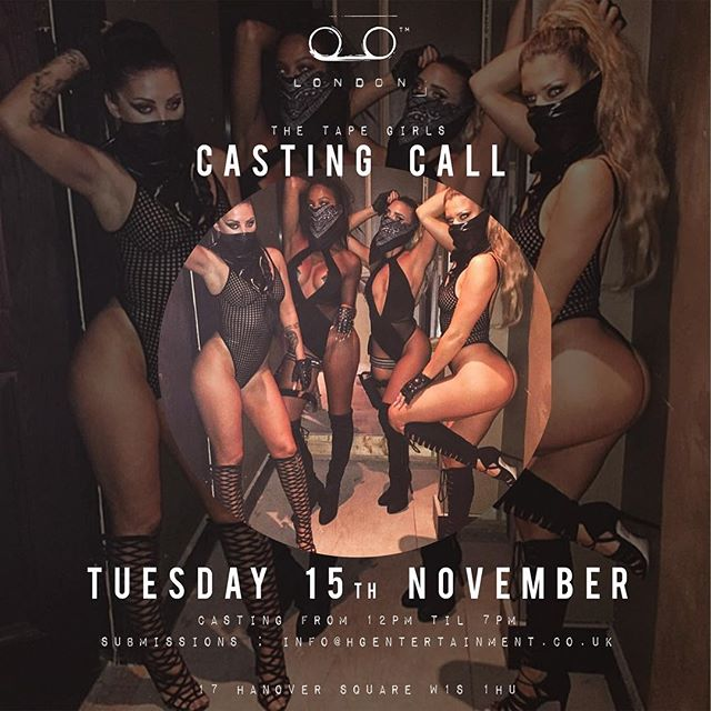 Casting 15th November for dancers at Tape London, please email info@hgentertainment.co.uk for more details